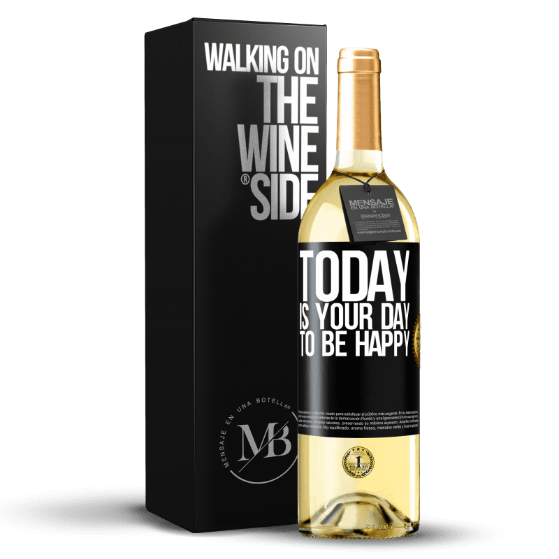 24,95 € Free Shipping | White Wine WHITE Edition Today is your day to be happy Black Label. Customizable label Young wine Harvest 2020 Verdejo