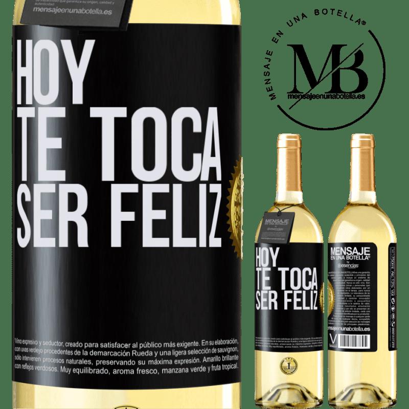 24,95 € Envío gratis | Vino Blanco Edición WHITE Hoy te toca ser feliz Etiqueta Negra. Etiqueta personalizable Vino joven Cosecha 2020 Verdejo