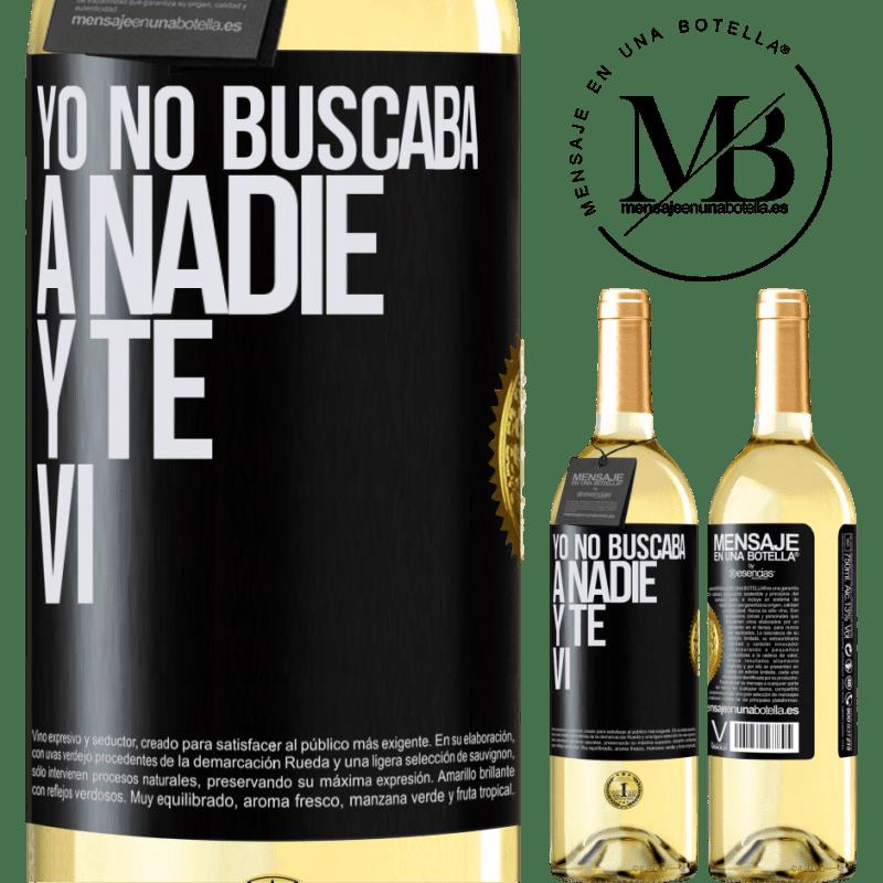 24,95 € Envío gratis | Vino Blanco Edición WHITE Yo no buscaba a nadie y te vi Etiqueta Negra. Etiqueta personalizable Vino joven Cosecha 2020 Verdejo