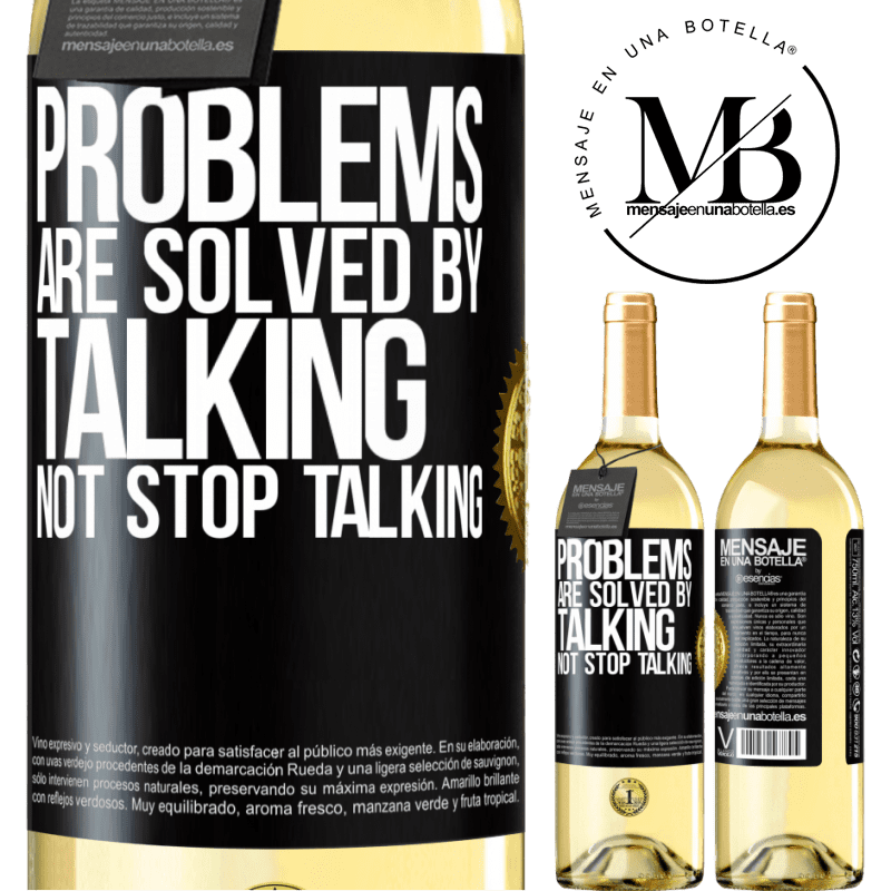 24,95 € Free Shipping | White Wine WHITE Edition Problems are solved by talking, not stop talking Black Label. Customizable label Young wine Harvest 2020 Verdejo