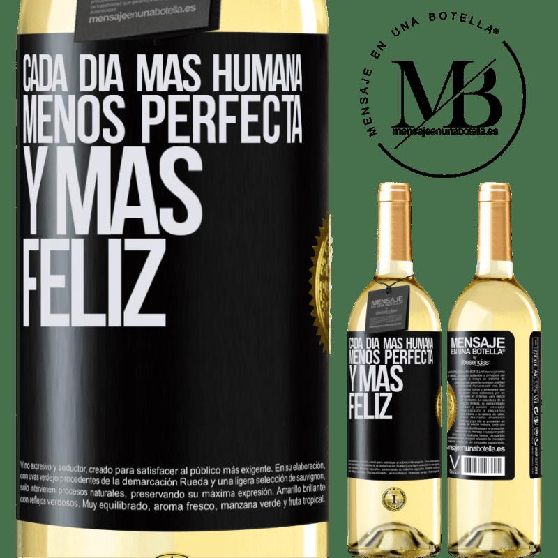 24,95 € Envío gratis | Vino Blanco Edición WHITE Cada día más humana, menos perfecta y más feliz Etiqueta Negra. Etiqueta personalizable Vino joven Cosecha 2020 Verdejo