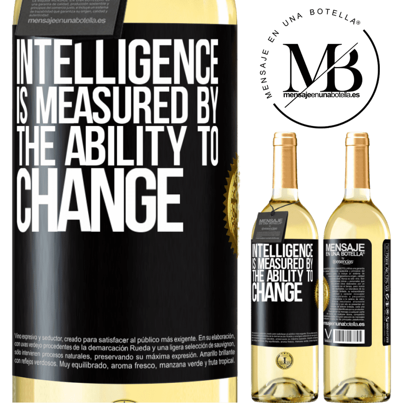 24,95 € Free Shipping   White Wine WHITE Edition Intelligence is measured by the ability to change Black Label. Customizable label Young wine Harvest 2020 Verdejo