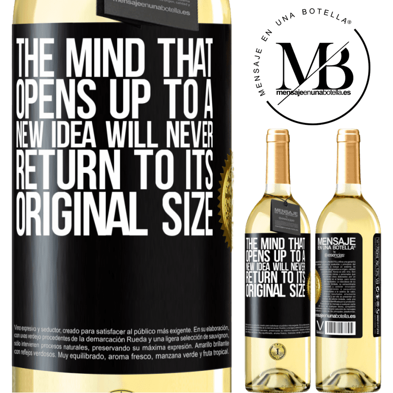 24,95 € Free Shipping | White Wine WHITE Edition The mind that opens up to a new idea will never return to its original size Black Label. Customizable label Young wine Harvest 2020 Verdejo