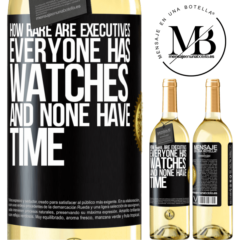 24,95 € Free Shipping   White Wine WHITE Edition How rare are executives. Everyone has watches and none have time Black Label. Customizable label Young wine Harvest 2020 Verdejo
