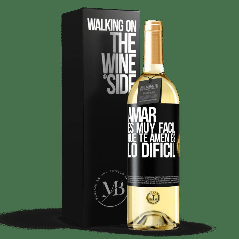 24,95 € Envío gratis | Vino Blanco Edición WHITE Amar es muy fácil, que te amen es lo difícil Etiqueta Negra. Etiqueta personalizable Vino joven Cosecha 2020 Verdejo