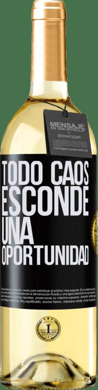 24,95 € Envío gratis | Vino Blanco Edición WHITE Todo caos esconde una oportunidad Etiqueta Negra. Etiqueta personalizable Vino joven Cosecha 2020 Verdejo