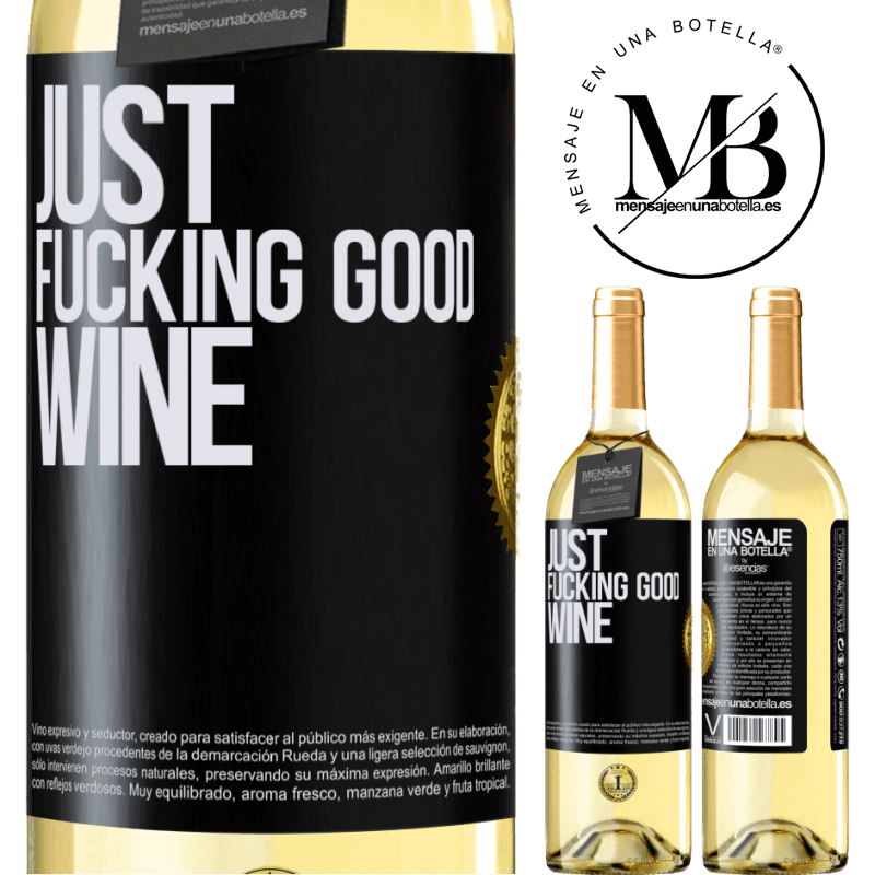 24,95 € Envío gratis | Vino Blanco Edición WHITE Just fucking good wine Etiqueta Negra. Etiqueta personalizable Vino joven Cosecha 2020 Verdejo