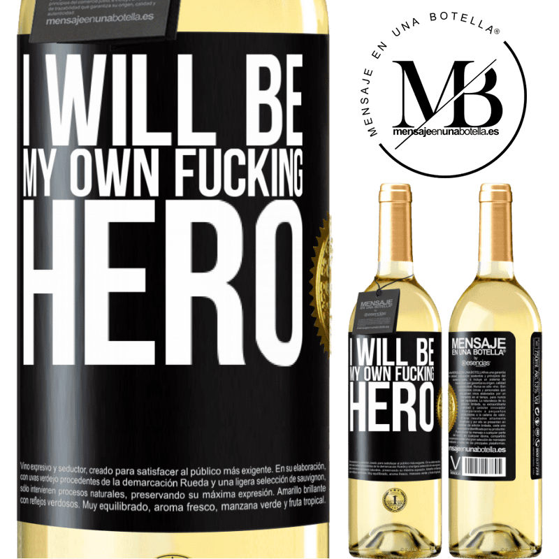 24,95 € Free Shipping   White Wine WHITE Edition I will be my own fucking hero Black Label. Customizable label Young wine Harvest 2020 Verdejo