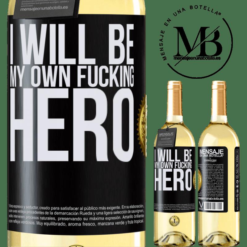 24,95 € Envío gratis   Vino Blanco Edición WHITE I will be my own fucking hero Etiqueta Negra. Etiqueta personalizable Vino joven Cosecha 2020 Verdejo