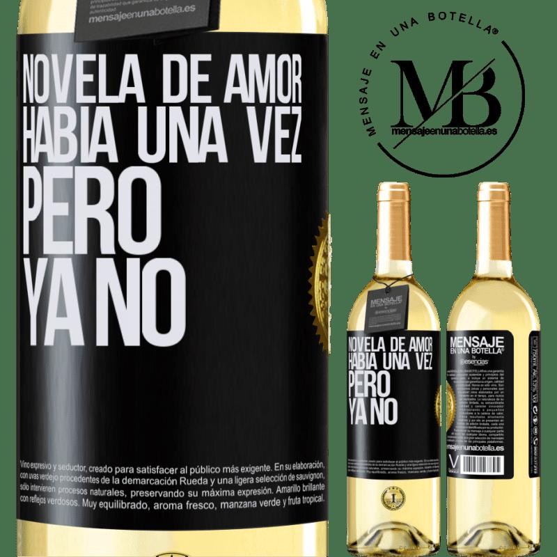 24,95 € Envío gratis | Vino Blanco Edición WHITE Novela de amor. Había una vez, pero ya no Etiqueta Negra. Etiqueta personalizable Vino joven Cosecha 2020 Verdejo