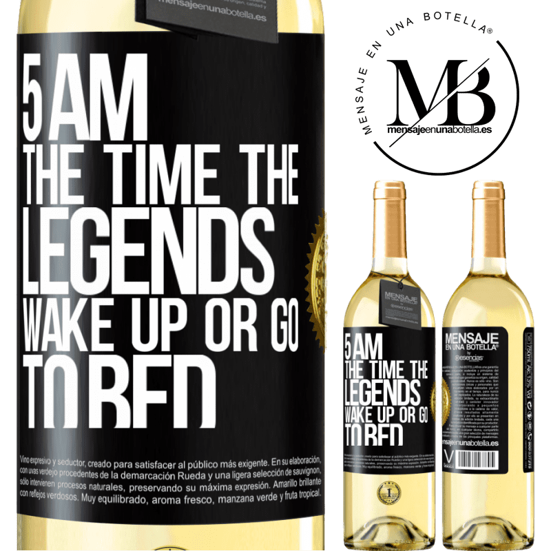 24,95 € Free Shipping | White Wine WHITE Edition 5 AM. The time the legends wake up or go to bed Black Label. Customizable label Young wine Harvest 2020 Verdejo