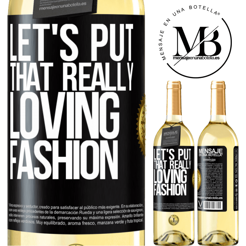 24,95 € Free Shipping | White Wine WHITE Edition Let's put that really loving fashion Black Label. Customizable label Young wine Harvest 2020 Verdejo