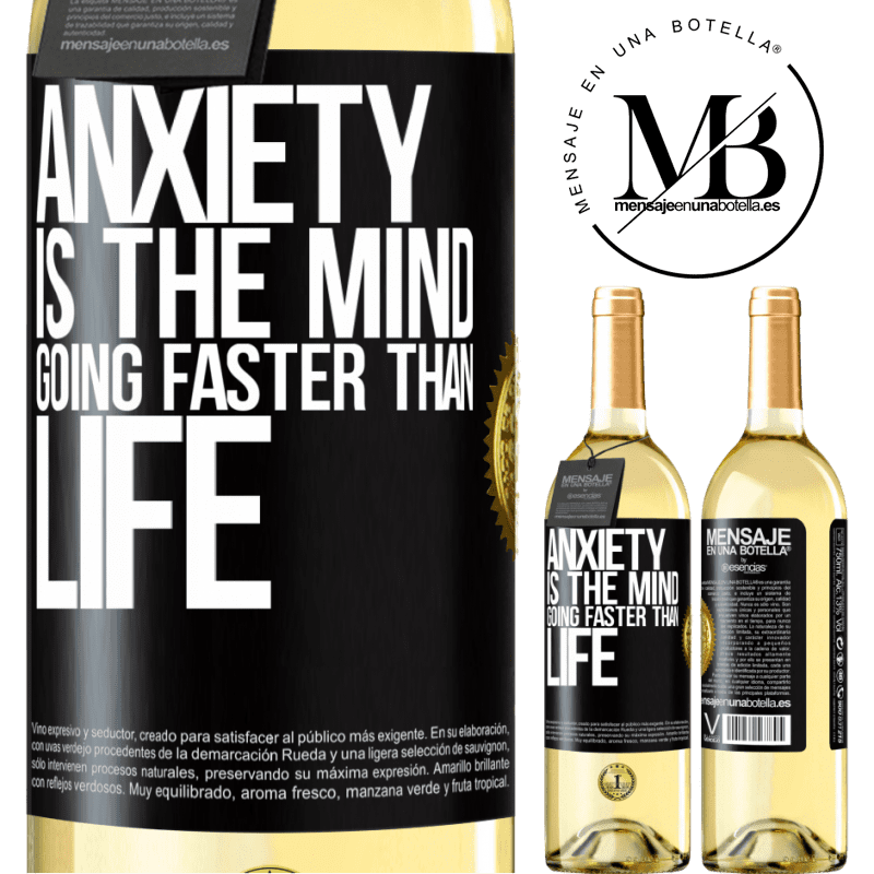 24,95 € Free Shipping | White Wine WHITE Edition Anxiety is the mind going faster than life Black Label. Customizable label Young wine Harvest 2020 Verdejo