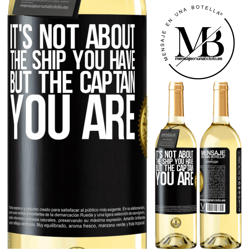 24,95 € Free Shipping | White Wine WHITE Edition It's not about the ship you have, but the captain you are Black Label. Customizable label Young wine Harvest 2020 Verdejo