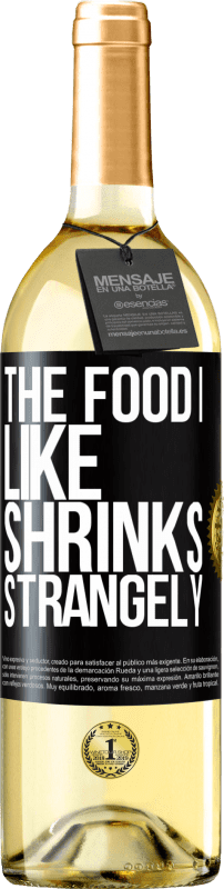 24,95 € Free Shipping | White Wine WHITE Edition The food I like shrinks strangely Black Label. Customizable label Young wine Harvest 2020 Verdejo