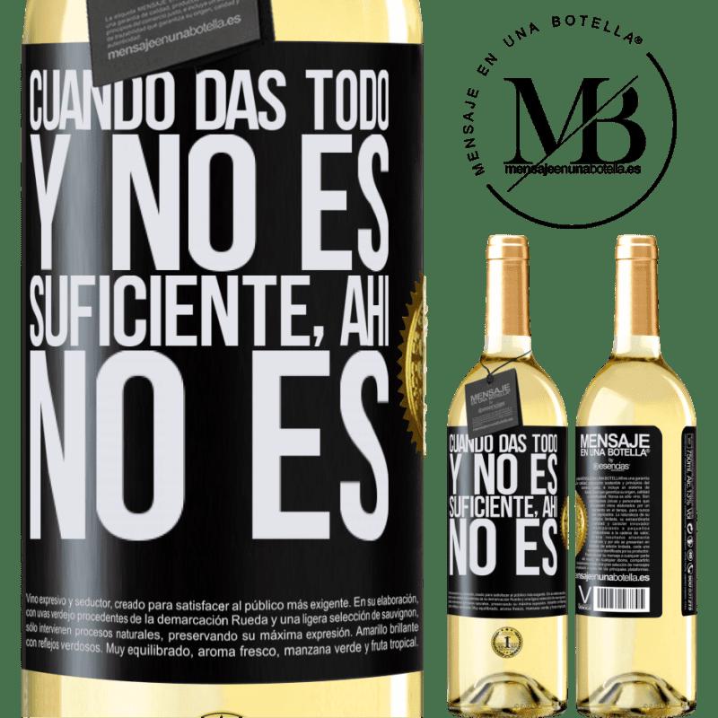24,95 € Envoi gratuit   Vin blanc Édition WHITE Quand vous donnez tout et que ce n'est pas suffisant, là ce n'est pas Étiquette Noire. Étiquette personnalisable Vin jeune Récolte 2020 Verdejo