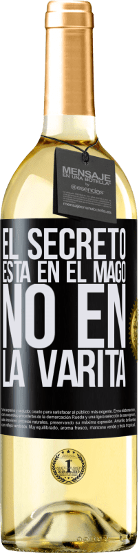 24,95 € Envío gratis | Vino Blanco Edición WHITE El secreto está en el mago, no en la varita Etiqueta Negra. Etiqueta personalizable Vino joven Cosecha 2020 Verdejo