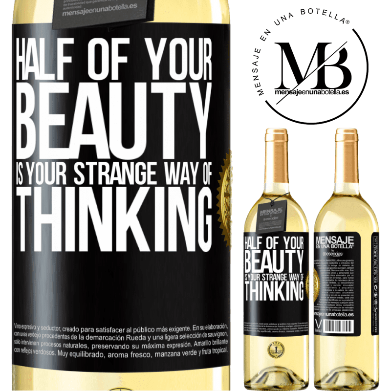 24,95 € Free Shipping | White Wine WHITE Edition Half of your beauty is your strange way of thinking Black Label. Customizable label Young wine Harvest 2020 Verdejo