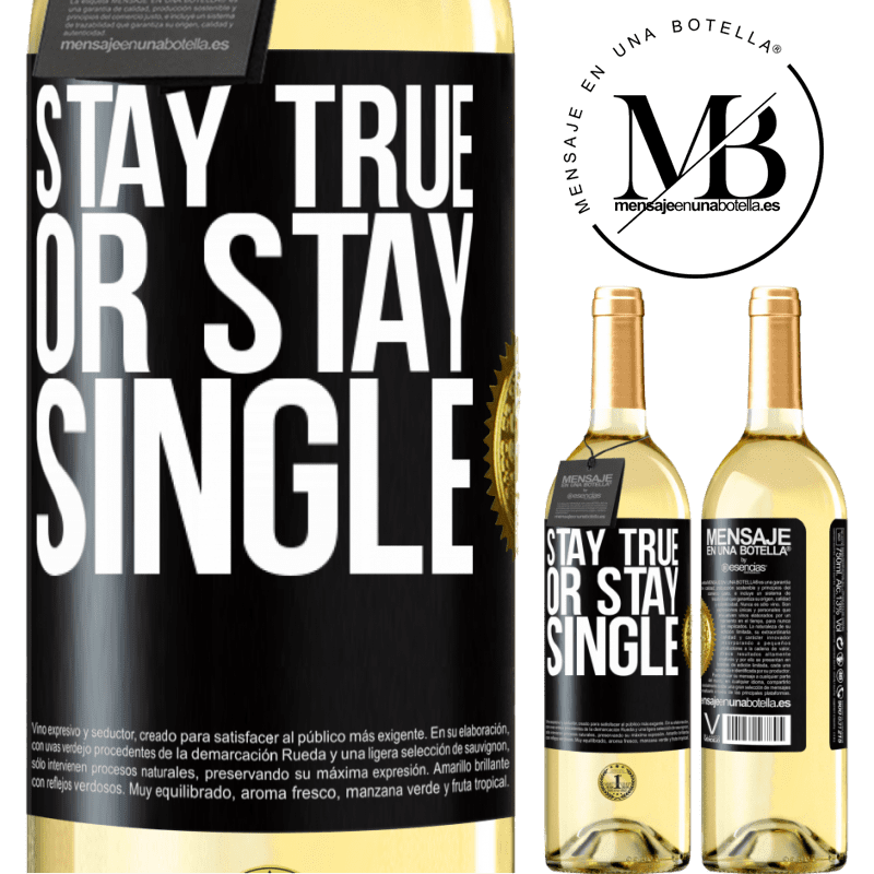 24,95 € Free Shipping   White Wine WHITE Edition Stay true, or stay single Black Label. Customizable label Young wine Harvest 2020 Verdejo