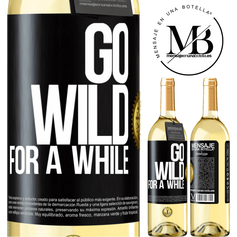 24,95 € Free Shipping   White Wine WHITE Edition Go wild for a while Black Label. Customizable label Young wine Harvest 2020 Verdejo