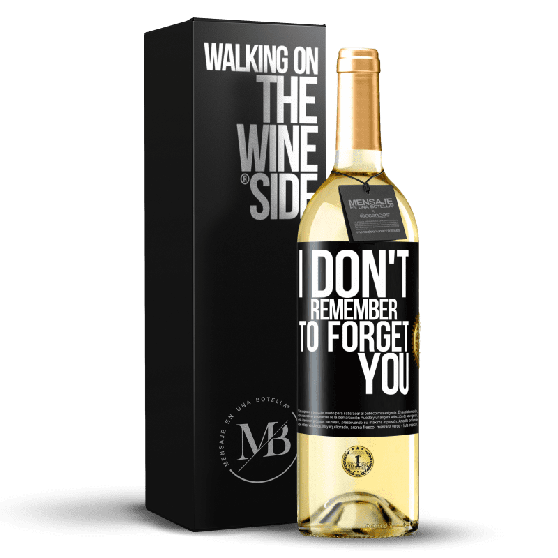 24,95 € Free Shipping | White Wine WHITE Edition I do not remember to forget you Black Label. Customizable label Young wine Harvest 2020 Verdejo