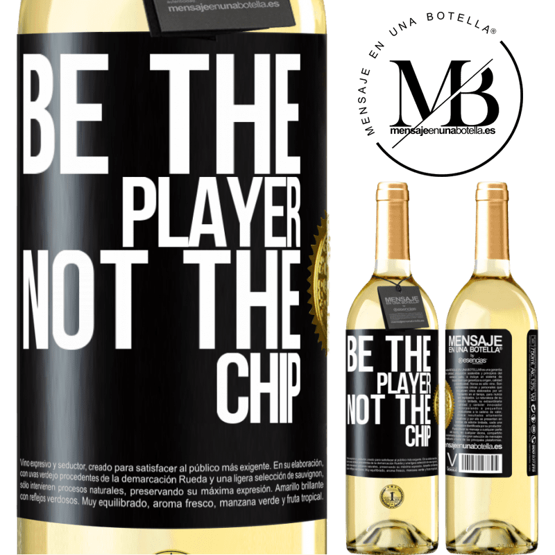 24,95 € Free Shipping | White Wine WHITE Edition Be the player, not the chip Black Label. Customizable label Young wine Harvest 2020 Verdejo