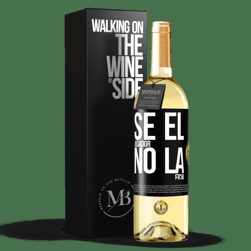 24,95 € Envío gratis   Vino Blanco Edición WHITE Se el jugador, no la ficha Etiqueta Negra. Etiqueta personalizable Vino joven Cosecha 2020 Verdejo