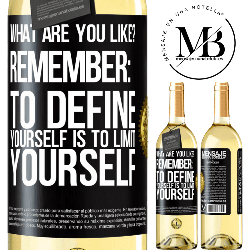 24,95 € Free Shipping | White Wine WHITE Edition what are you like? Remember: To define yourself is to limit yourself Black Label. Customizable label Young wine Harvest 2020 Verdejo