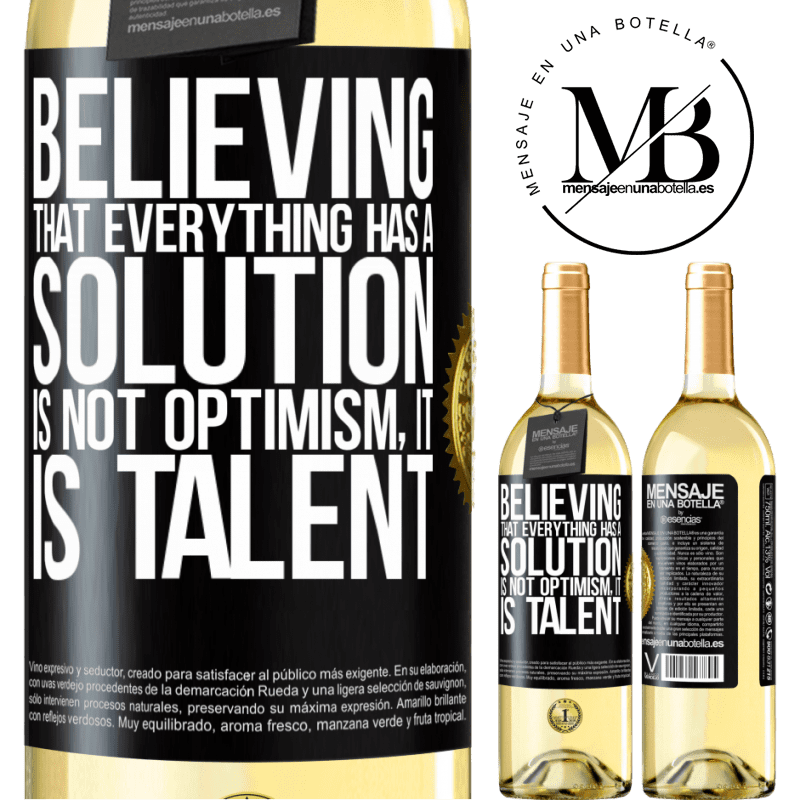 24,95 € Free Shipping   White Wine WHITE Edition Believing that everything has a solution is not optimism. Is slow Black Label. Customizable label Young wine Harvest 2020 Verdejo