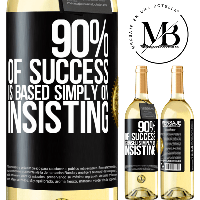 24,95 € Free Shipping   White Wine WHITE Edition 90% of success is based simply on insisting Black Label. Customizable label Young wine Harvest 2020 Verdejo