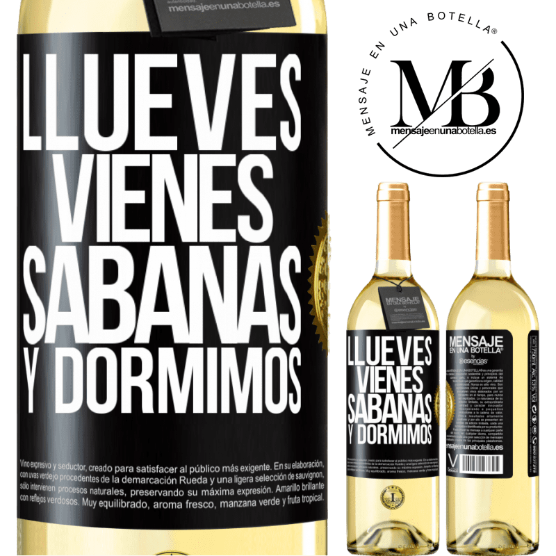 24,95 € Free Shipping | White Wine WHITE Edition Llueves, vienes, sábanas y dormimos Black Label. Customizable label Young wine Harvest 2020 Verdejo