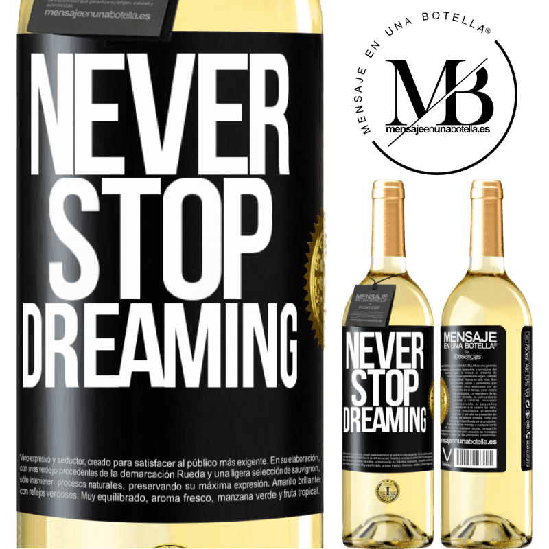 24,95 € Free Shipping   White Wine WHITE Edition Never stop dreaming Black Label. Customizable label Young wine Harvest 2020 Verdejo