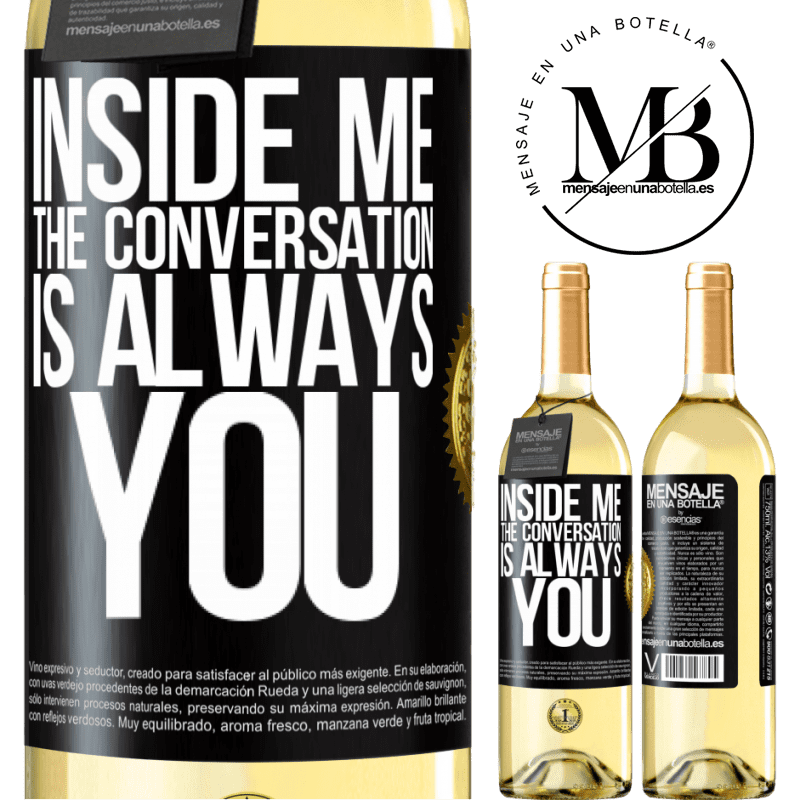 24,95 € Free Shipping | White Wine WHITE Edition Inside me people always talk about you Black Label. Customizable label Young wine Harvest 2020 Verdejo