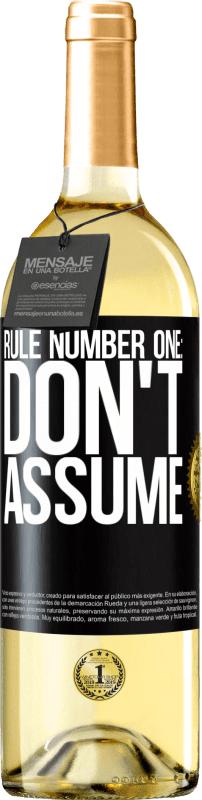 24,95 € Free Shipping | White Wine WHITE Edition Rule number one: don't assume Black Label. Customizable label Young wine Harvest 2020 Verdejo