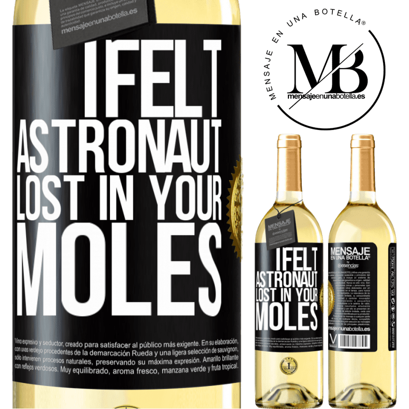 24,95 € Free Shipping | White Wine WHITE Edition I felt astronaut, lost in your moles Black Label. Customizable label Young wine Harvest 2020 Verdejo