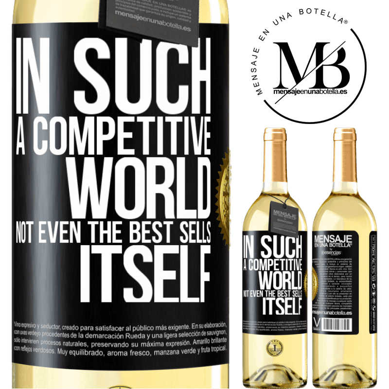 24,95 € Free Shipping | White Wine WHITE Edition In such a competitive world, not even the best sells itself Black Label. Customizable label Young wine Harvest 2020 Verdejo
