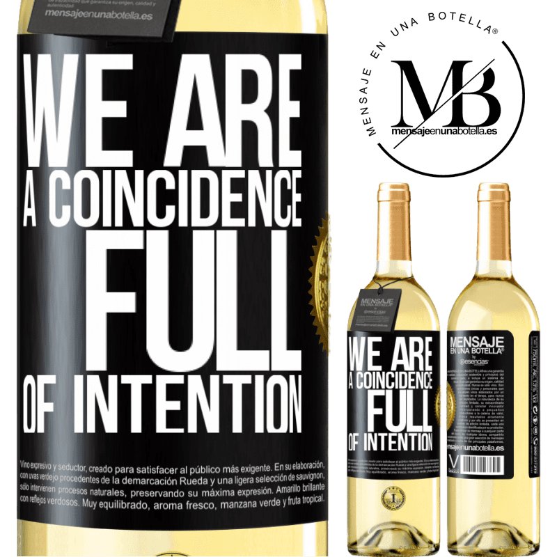 24,95 € Free Shipping | White Wine WHITE Edition We are a coincidence full of intention Black Label. Customizable label Young wine Harvest 2020 Verdejo