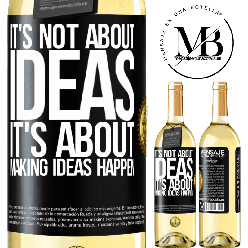 24,95 € Free Shipping   White Wine WHITE Edition It's not about ideas. It's about making ideas happen Black Label. Customizable label Young wine Harvest 2020 Verdejo
