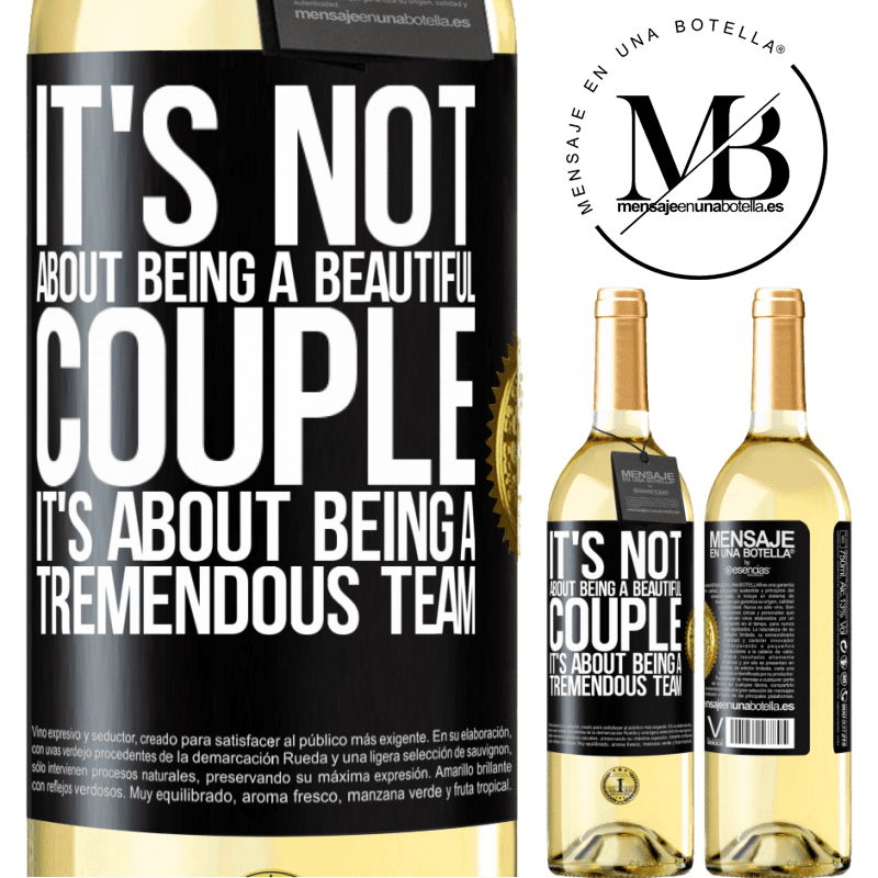 24,95 € Free Shipping | White Wine WHITE Edition It's not about being a beautiful couple. It's about being a tremendous team Black Label. Customizable label Young wine Harvest 2020 Verdejo