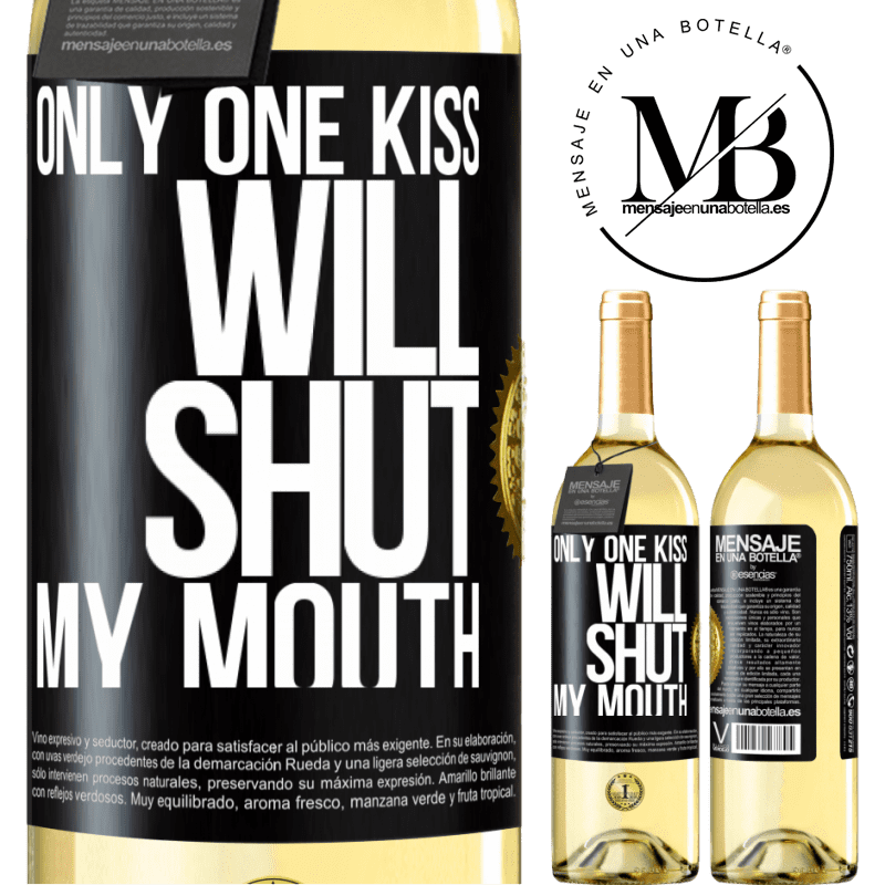 24,95 € Free Shipping   White Wine WHITE Edition Only one kiss will shut my mouth Black Label. Customizable label Young wine Harvest 2020 Verdejo