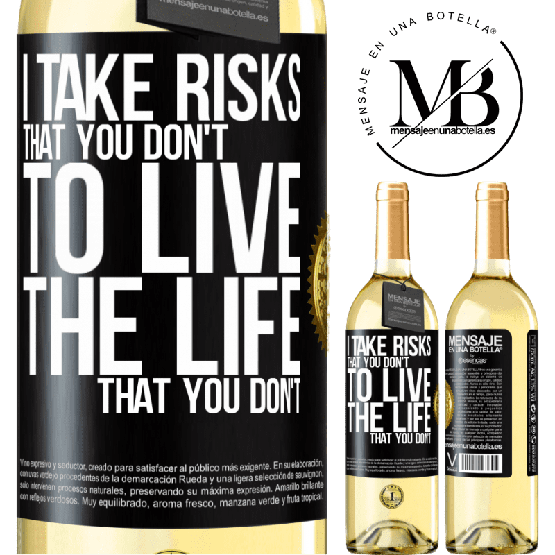 24,95 € Free Shipping   White Wine WHITE Edition I take risks that you don't, to live the life that you don't Black Label. Customizable label Young wine Harvest 2020 Verdejo