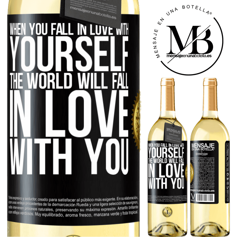 24,95 € Free Shipping   White Wine WHITE Edition When you fall in love with yourself, the world will fall in love with you Black Label. Customizable label Young wine Harvest 2020 Verdejo