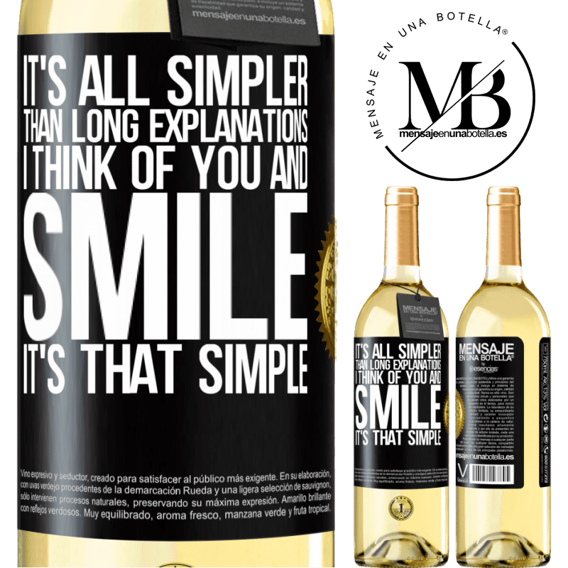 24,95 € Free Shipping | White Wine WHITE Edition It's all simpler than long explanations. I think of you and smile. It's that simple Black Label. Customizable label Young wine Harvest 2020 Verdejo