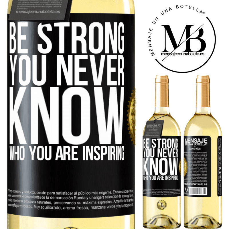 24,95 € Free Shipping | White Wine WHITE Edition Be strong. You never know who you are inspiring Black Label. Customizable label Young wine Harvest 2020 Verdejo