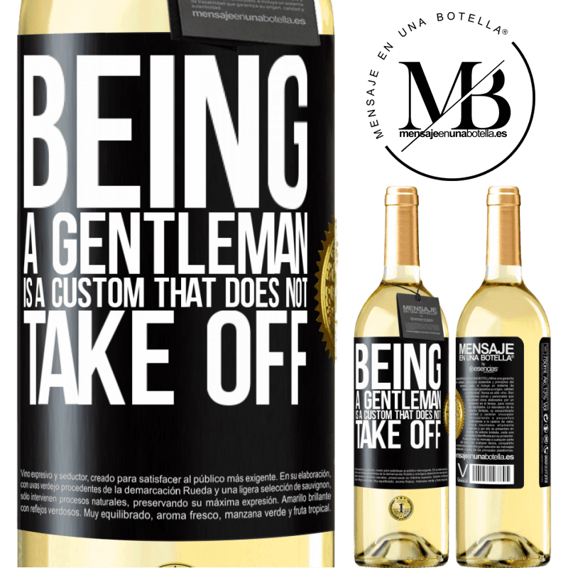 24,95 € Free Shipping | White Wine WHITE Edition Being a gentleman is a custom that does not take off Black Label. Customizable label Young wine Harvest 2020 Verdejo