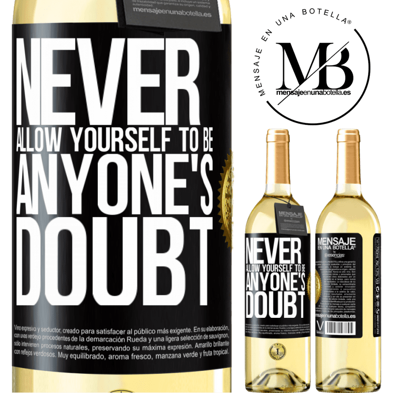 24,95 € Free Shipping | White Wine WHITE Edition Never allow yourself to be anyone's doubt Black Label. Customizable label Young wine Harvest 2020 Verdejo