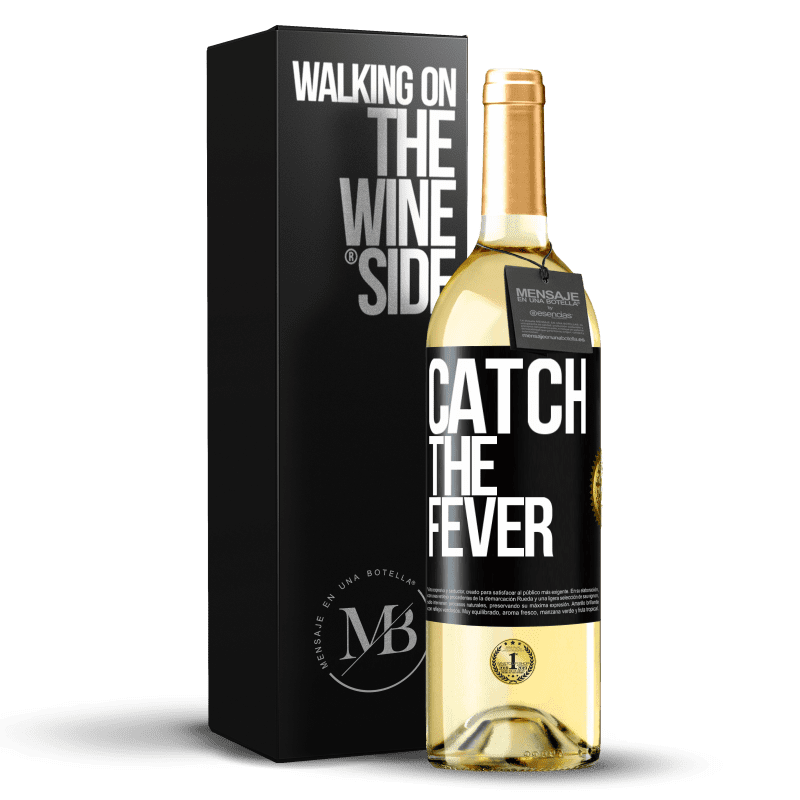 24,95 € Free Shipping | White Wine WHITE Edition Catch the fever Black Label. Customizable label Young wine Harvest 2020 Verdejo