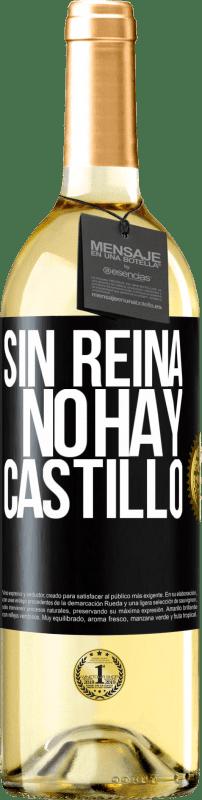 24,95 € Envío gratis | Vino Blanco Edición WHITE Sin reina, no hay castillo Etiqueta Negra. Etiqueta personalizable Vino joven Cosecha 2020 Verdejo