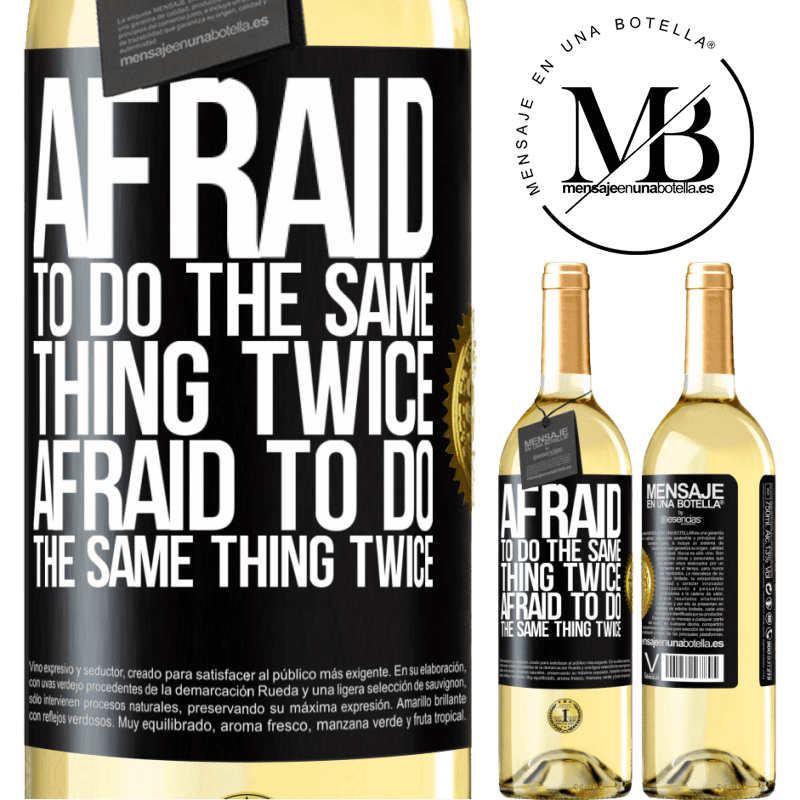 24,95 € Free Shipping   White Wine WHITE Edition Afraid to do the same thing twice. Afraid to do the same thing twice Black Label. Customizable label Young wine Harvest 2020 Verdejo