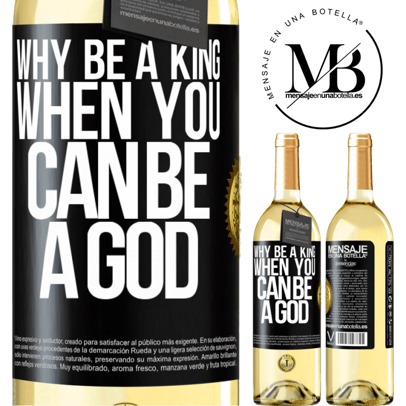 24,95 € Free Shipping | White Wine WHITE Edition Why be a king when you can be a God Black Label. Customizable label Young wine Harvest 2020 Verdejo